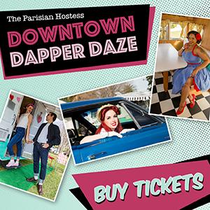 Downtown Dapper Daze